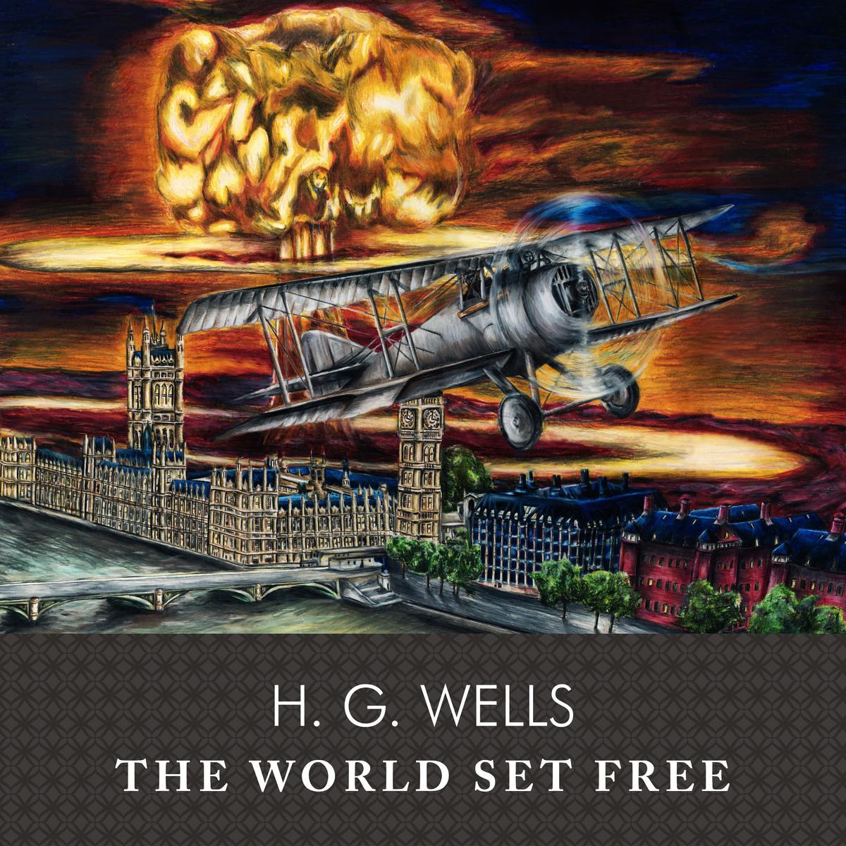 غلاف رواية «العالم يتحرر» والقنبلة الذرية في خلف الطائرة