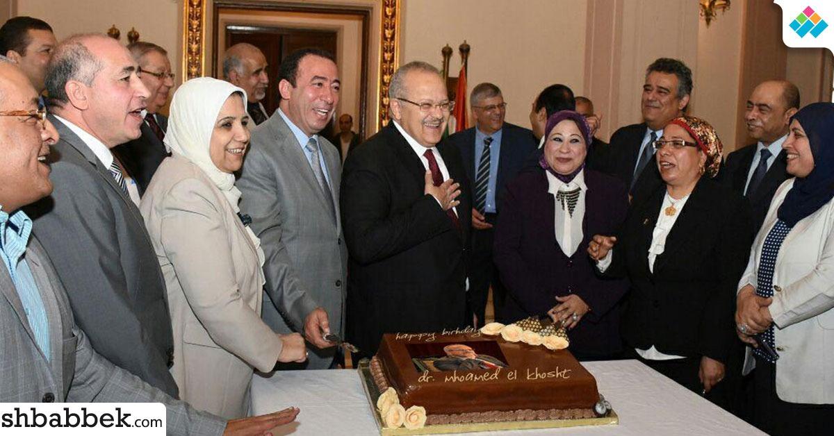 عمداء جامعة القاهرة يحتفلون بعيد ميلاد «الخشت»